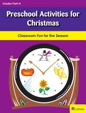 Preschool Activities for Christmas: Classroom Fun for the Season