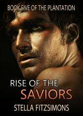 Rise of the Saviors