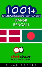 1001+ grundlæggende sætninger dansk - Bengali