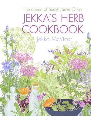 Jekka s Herb Cookbook PDF