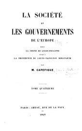 La société et les gouvernements de l'Europe depuis la chute de Louis-Philippe jusqu'à la présidence de Louis-Napoléon Bonaparte: Volume4