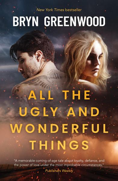 Download All the Ugly and Wonderful Things Book