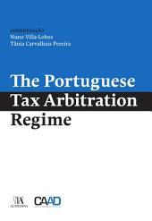 The Portuguese Tax Arbitration Regime