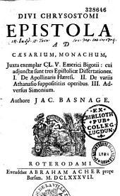 Epistola ad Caesarium monachum, etc... authore Jac. Basnage