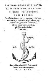 Pretiosa margarita novella de thesauro, ac pretiosissimo philosophorum lapide, artis huius divinae typus, & methodus (etc.)