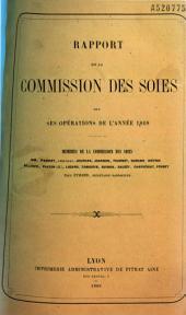 Rapport de la Commission des soies sur ses opérations de l'année 1868...