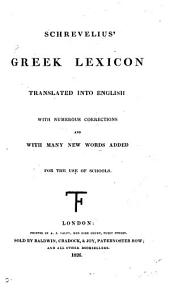 Schrevelius' Greek lexicon, tr. into Engl. with numerous corrections