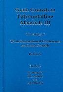 Grain Growth in Polycrystalline Materials III PDF