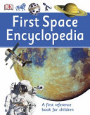 First Space Encyclopedia PDF