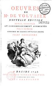 Oeuvres de M. de Voltaire. Nouvelle édition, revue, corrigée et considérablement augmentée par l'auteur, enrichie de figures en taille-douce