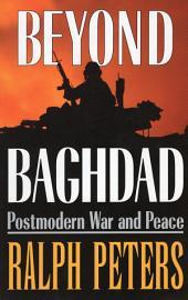 Beyond Baghdad: Postmodern War and Peace