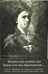 Réunion des sociétés des beaux-arts des départements ...: Volume16