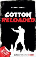 Cotton Reloaded   Sammelband 03 PDF