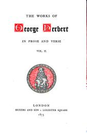 The Works of George Herbert in Prose and Verse: Volume 2