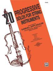 20 Progressive Solos for String Instruments: Piano Accompaniment