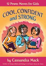 Cool, Confident and Strong