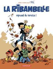 La Ribambelle – tome 1 - La Ribambelle reprend du service