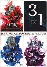 Die Kingdoms of Smoke Trilogie  3in1 Bundle  PDF