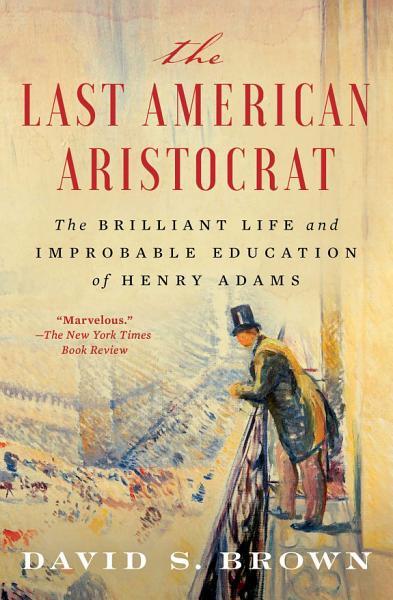Download The Last American Aristocrat Book