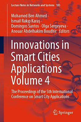 Innovations in Smart Cities Applications Volume 4 PDF