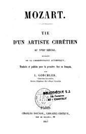 Mozart: vie d'un artiste chrétien au XVIIIe siècle...