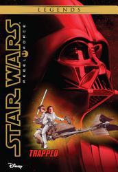 Star Wars Rebel Force Trapped Book PDF