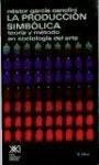 La producción simbólica: teoría y método en sociología del arte