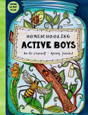 Homeschooling Active Boys   Do It Yourself   Spring Journal