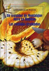 Un seguidor de Montaigne mira La Habana: Las comidas profundas
