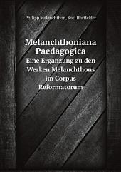 Melanchthoniana Paedagogica