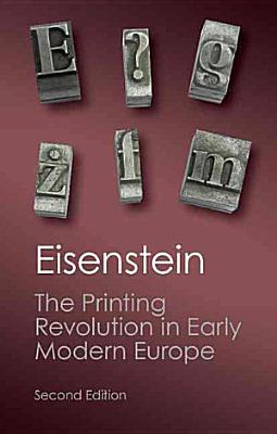The Printing Revolution in Early Modern Europe PDF
