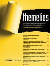 Themelios, Volume 42, Issue 2: Issue 2