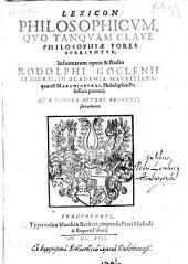 Lexicon philosophicum, quo tanquam clave philosophiae fores aperiuntur (etc.)