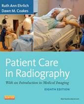 Patient Care in Radiography - E-Book: With an Introduction to Medical Imaging, Edition 8
