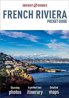 Insight Guides Pocket French Riviera  Travel Guide eBook