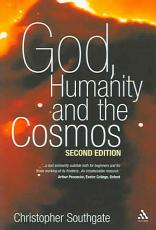 God  Humanity and the Cosmos   2nd Edition PDF