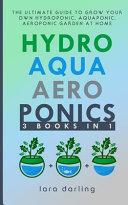 Hydroponics  Aquaponics  Aeroponics