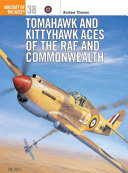 Tomahawk and Kittyhawk Aces of the RAF and Commonwealth PDF