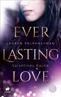 Everlasting Love   Valentines Rache PDF
