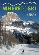 Where to Ski in Italy