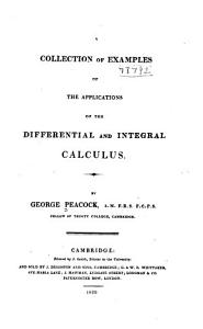 A Collection of Examples of the Applications of the Differential and Integral Calculus PDF