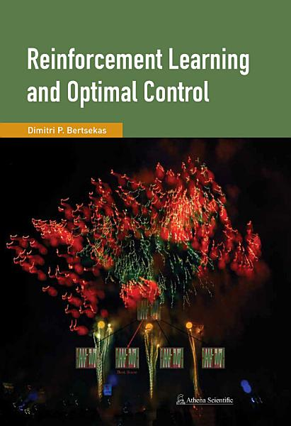 Reinforcement Learning and Optimal Control PDF
