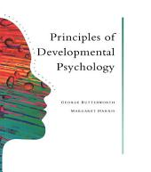 Principles Of Developmental Psychology: An Introduction