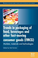 Trends in Packaging of Food  Beverages and Other Fast Moving Consumer Goods  FMCG  PDF