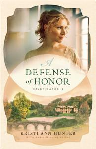 A Defense of Honor  Haven Manor Book  1  Book