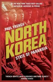 North Korea: State of Paranoia, Edition 2