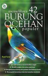Memelihara 42 Burung Ocehan Populer