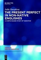 The Present Perfect in Non Native Englishes PDF