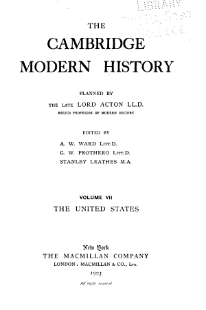 The Cambridge Modern History Planning by the Late Lord Acton ...
