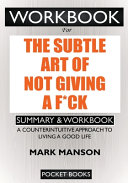WORKBOOK For The Subtle Art of Not Giving a F*ck